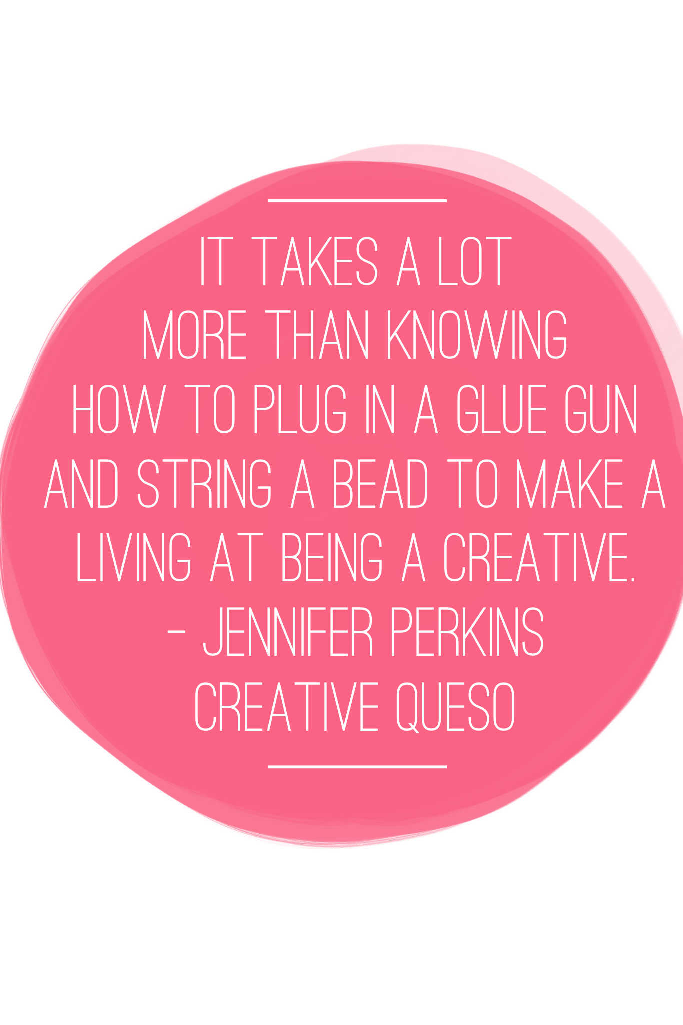 quote from Creative Queso