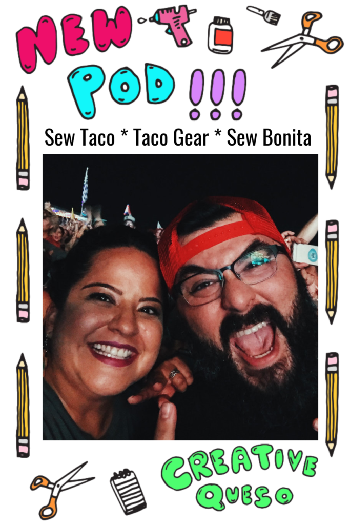 Sew Taco on the Creative Queso Podcast
