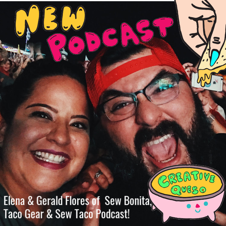 Sew Taco - Guests on the Creative Queso Podcast with Jennifer Perkins