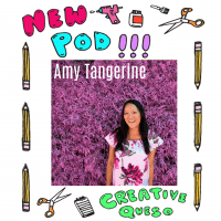 Amy Tan of Amy Tangerine guest on the Creative Queso Podcast