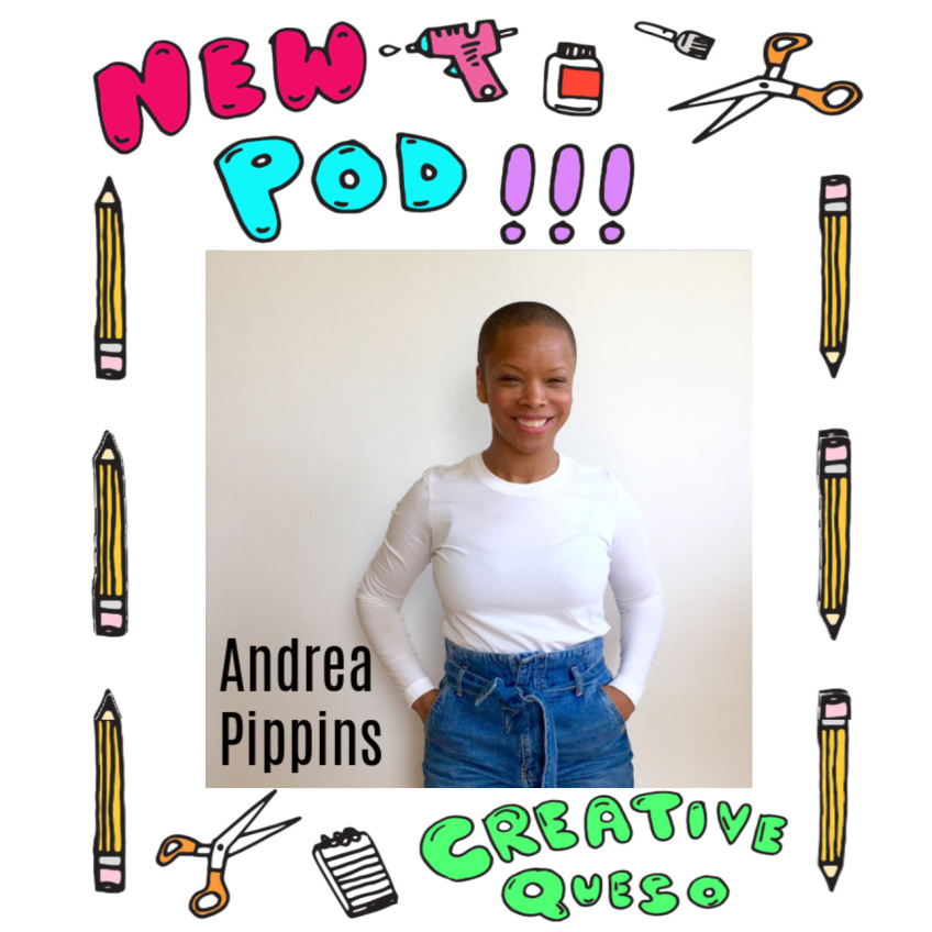 Andrea Pippins on the Creative Queso Podcast talking about life as an illustrator
